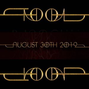 """New Tool logo with text that reads """"August 30th 2019"""""""