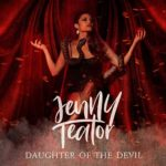 """JENNY TEATOR Releases Music Video for """"Daughter of the Devil"""""""