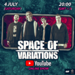 SPACE OF VARIATIONS to Stream Online Show this Saturday